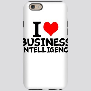 I Love Business Intelligence iPhone 6/6s Tough Cas
