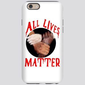 ALL LIVES MATTER iPhone 6/6s Tough Case