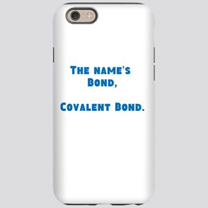 Chemistry Joke iPhone 6 Tough Case