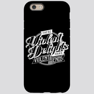 Westworld Violent Delights iPhone 6/6s Tough Case