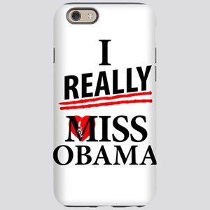I Really Miss Obama iPhone 6/6s Tough Case