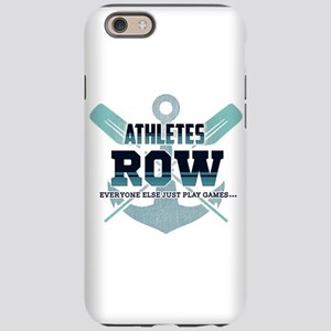 Athletes Row Everyone Else iPhone 6/6s Tough Case