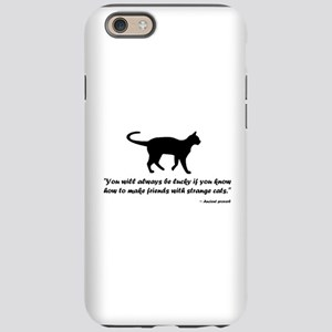 Ancient Cat Proverb iPhone 6/6s Tough Case