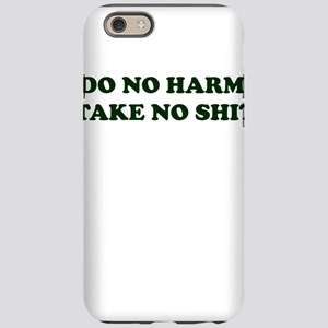 Do No Harm But Take No Shit iPhone 6 Tough Case