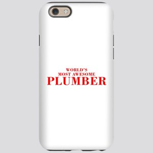 WORLDS MOST AWESOME Plumber-Bod red 300 iPhone 6 T