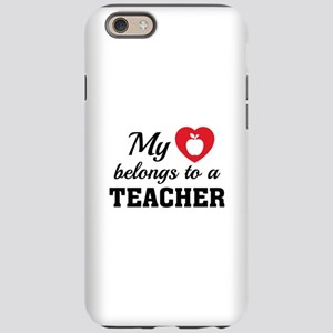 Heart Belongs Teacher iPhone 6 Tough Case