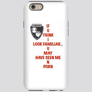 If I Look Familiar iPhone 6/6s Tough Case