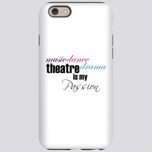 Theatre is my passion iPhone 6/6s Tough Case