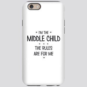 MIDDLE CHILD 3 iPhone 6/6s Tough Case