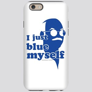 I Blue Myself iPhone 6 Tough Case