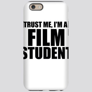 Trust Me, I'm A Film Student iPhone 6/6s Tough