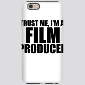 Trust Me, I'm A Film Producer iPhone 6/6s Toug