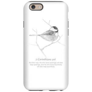 2 Corinthians 9:6 Chickadee Dr iPhone 6 Tough Case