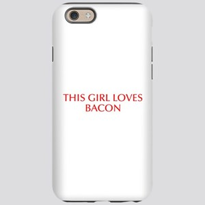 This girl loves bacon-Opt red iPhone 6 Tough Case
