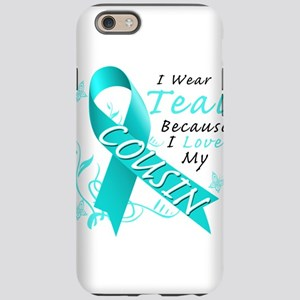I Wear Teal Because I Love My Cousin iPhone 6/6s T
