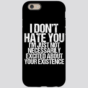 Hate You iPhone 6 Tough Case