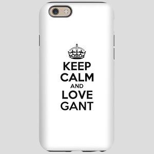 e4b73d88d76 Keep Calm and Love GANT iPhone 6 Tough Case