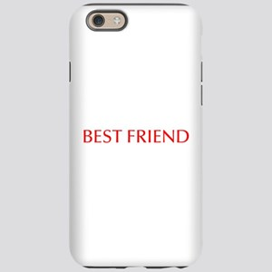 Best friend-Opt red iPhone 6 Tough Case