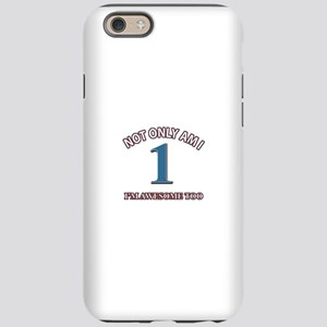 Not Only Am I 1 I'm Awesome iPhone 6/6s Tough Case