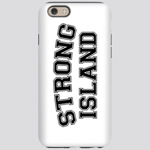 Strong Island, NYC iPhone 6 Tough Case
