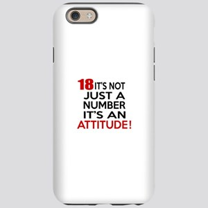18 It Is Not Just a Number iPhone 6/6s Tough Case