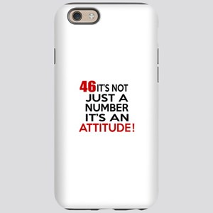 46 It Is Not Just a Number iPhone 6/6s Tough Case