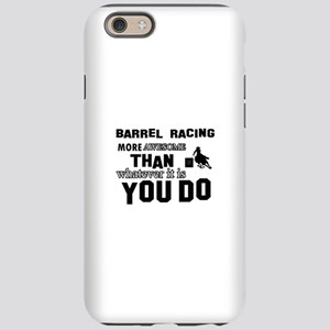 Barrel Racing More Awesome iPhone 6/6s Tough Case