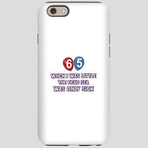 65 year old dead sea designs iPhone 6 Tough Case