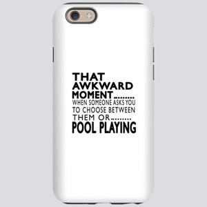 Pool Playing Awkward Moment De iPhone 6 Tough Case