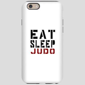 Eat Sleep Judo iPhone 6 Tough Case