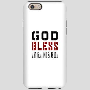 God Bless Antigua and Barbuda iPhone 6 Tough Case