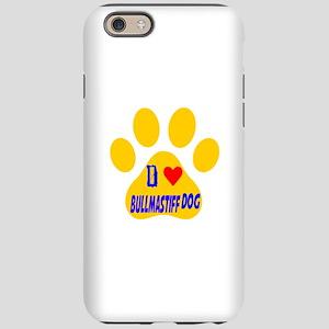 I Love Bullmastiff Dog iPhone 6 Tough Case