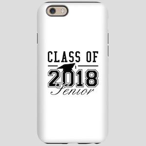 Class Of 2018 Senior iPhone 6 Tough Case