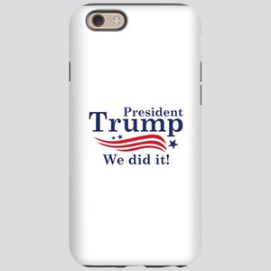 We Did It! iPhone 6 Tough Case