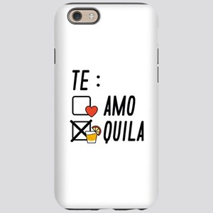 Te AmoTe Quila iPhone 6 Tough Case