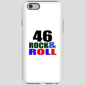 Rock And Roll 46 Birthday D iPhone 6/6s Tough Case