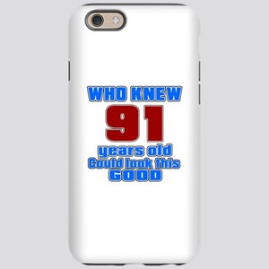 91 Years Old Could Look This G iPhone 6 Tough Case