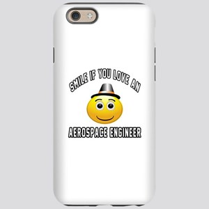 Smile If You Love Aerospace iPhone 6/6s Tough Case