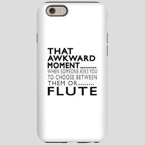 Flute Awkward Moment Designs iPhone 6 Tough Case