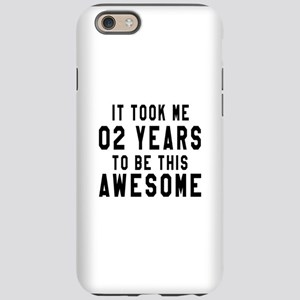02 Years Birthday Designs iPhone 6 Tough Case
