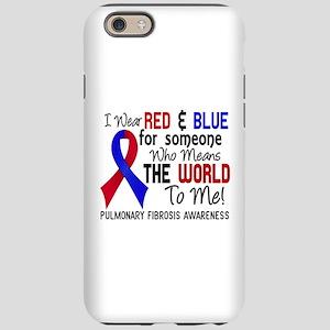Pulmonary Fibrosis MeansWorldT iPhone 6 Tough Case