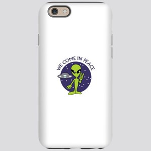 WE COME IN PEACE iPhone 6 Tough Case