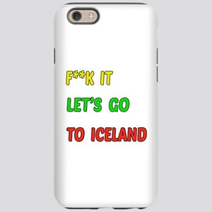 Let's go to Iceland iPhone 6 Tough Case
