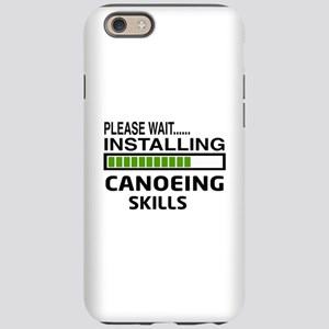 Please wait, Installing Canoei iPhone 6 Tough Case