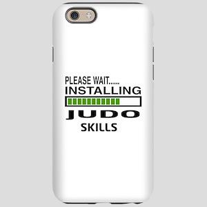Please wait, Installing Judo S iPhone 6 Tough Case