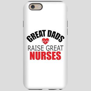 Dad of Nurse iPhone 6/6s Tough Case