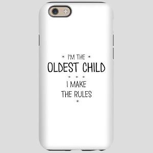 OLDEST CHILD 3 iPhone 6/6s Tough Case
