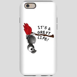 It's A Greyt Life iPhone 6/6s Tough Case