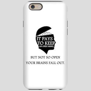 Keep an Open Mind iPhone 6 Tough Case