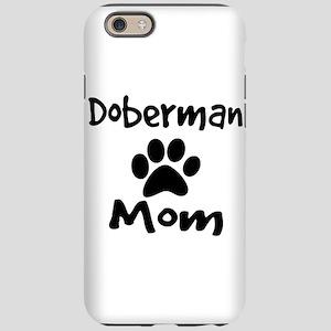 Doberman Mom iPhone 6 Tough Case